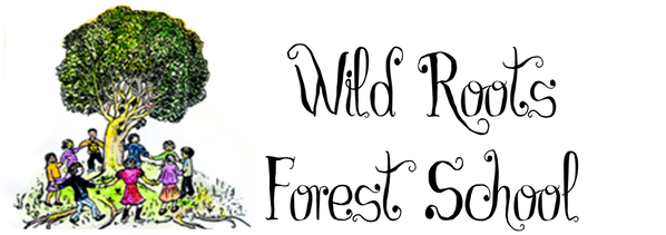 WILD ROOTS FOREST SCHOOL